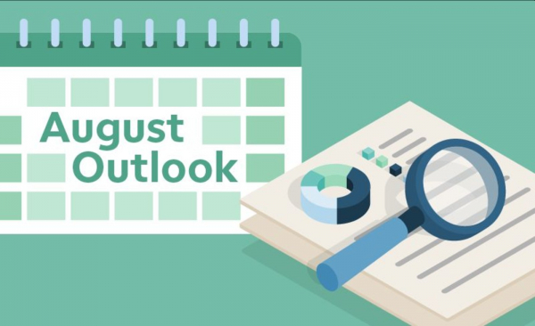 August Outlook: No Time for Vacation Amid Earnings, Fed's Jackson Hole Jaunt, Infrastructure Talks
